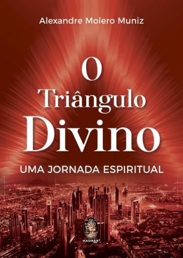 O Triângulo Divino - Uma Jornada Espiritual