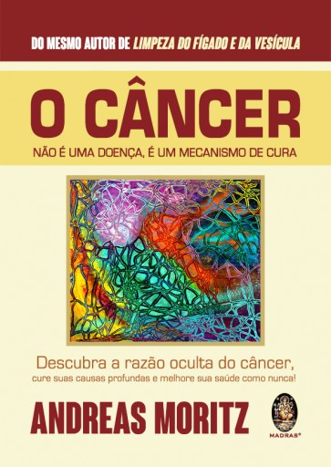 Câncer Não É Doença, é um Mecanismo de Cura