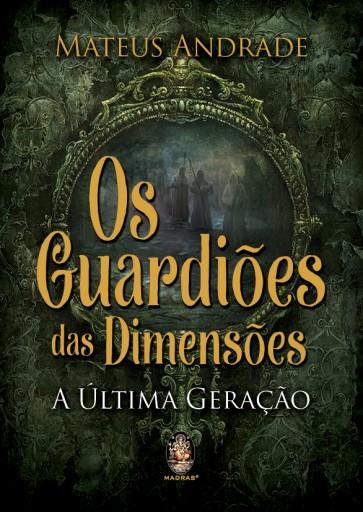 Os Guardiões das Dimensões