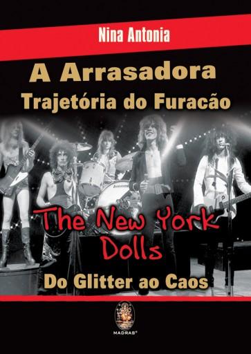 Arrasadora Trajetória do Furacão The New York Dolls