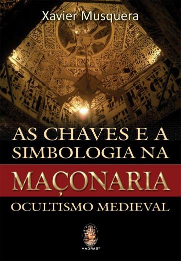 As Chaves e a Simbologia na Maçonaria