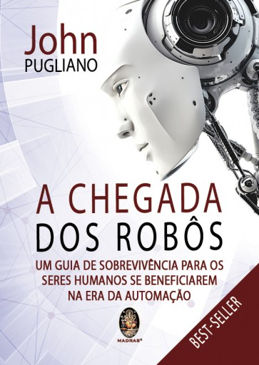 A Chegada dos Robôs