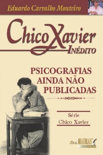 Chico Xavier Inédito
