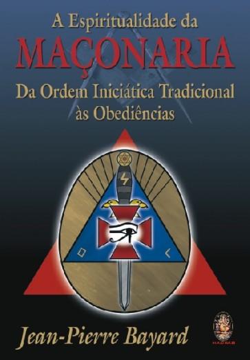 A Espiritualidade da Maçonaria