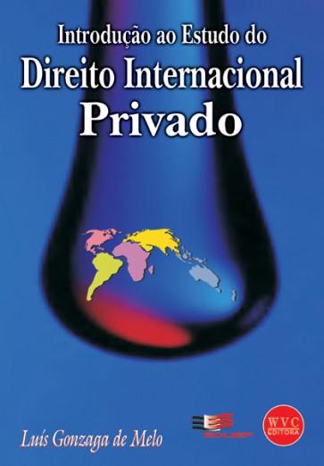Introdução ao Estudo do Direito Internacional Privado