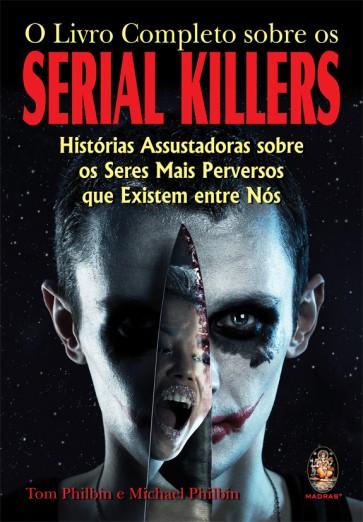 O Livro Completo sobre os Serial Killers