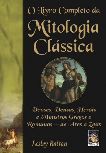 O Livro Completo da Mitologia Clássica