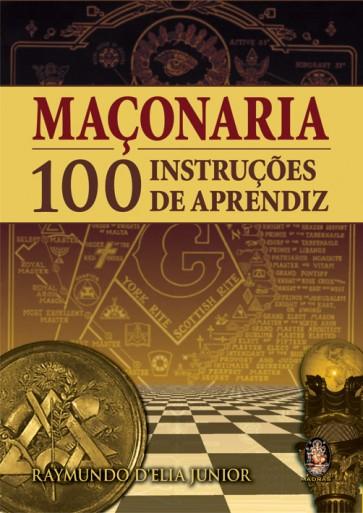Maçonaria 100 instruções de aprendiz