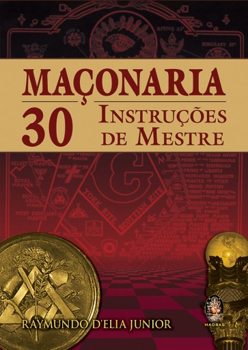 Maçonaria 30 Instruções de Mestre