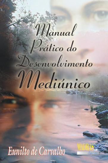 Manual Prático do Desenvolvimento Mediúnico