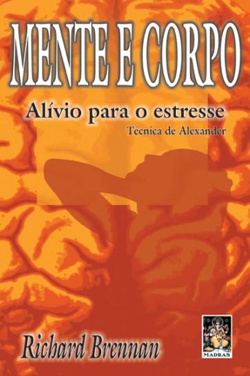 Mente e Corpo -  Alívio para o Estresse
