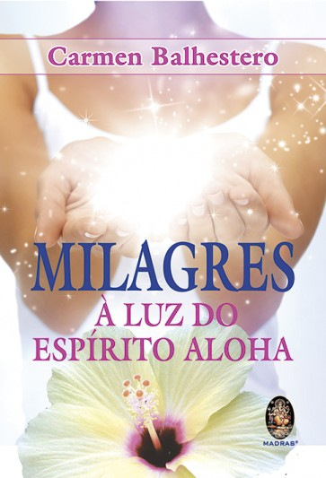 Milagres à Luz do Aloha Spirit