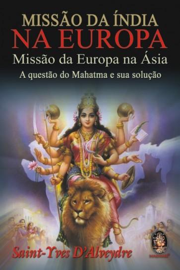 Missão da Índia na Europa — Missão da Europa na Ásia