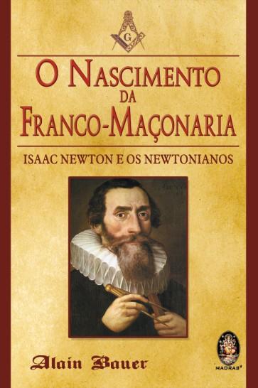 Nascimento da Franco-Maçonaria