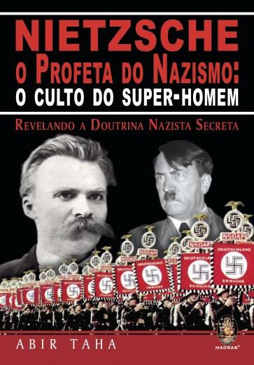 Niestche, o Profeta do Nazismo