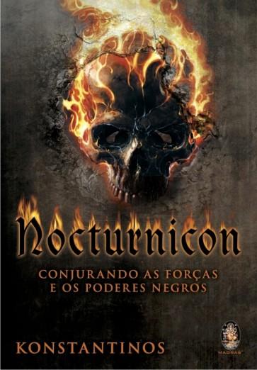 Nocturnicon - Conjurando as Forças e os Poderes Negros