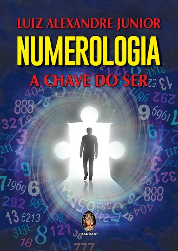 Numerologia - A Chave do Ser