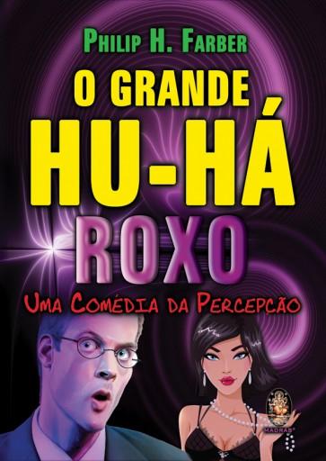 Grande Hu-há Roxo