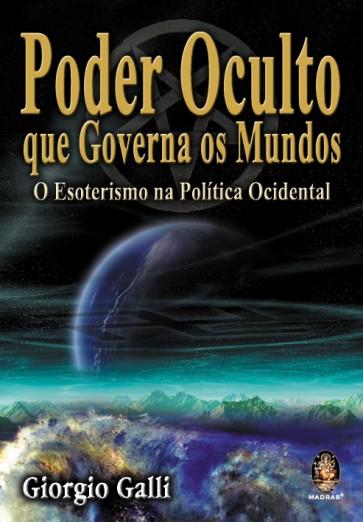 Poder Oculto que Governa os Mundos