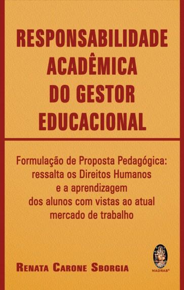 Responsabilidade Acadêmica do Gestor Educacional