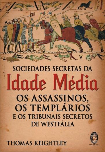 Sociedades Secretas da Idade Média