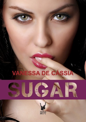 Sugar - Meu Doce Vício