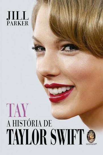 Tay A História de Taylor Swift