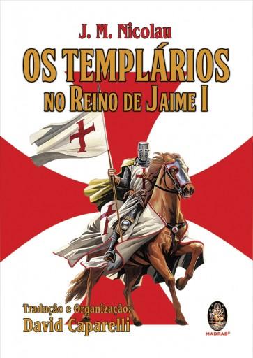 Os Templários no Reino de Jaime I