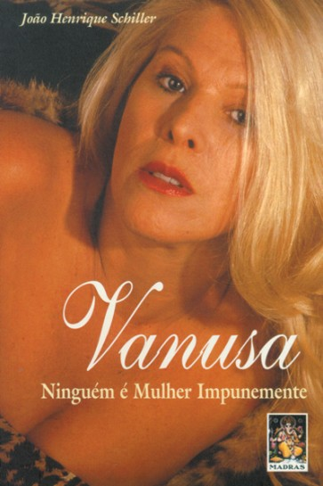 Vanusa Ninguem E Mulher Impunemente