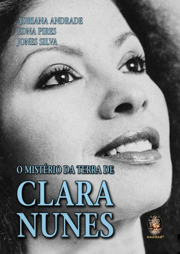 O Mistério da Terra de Clara Nunes