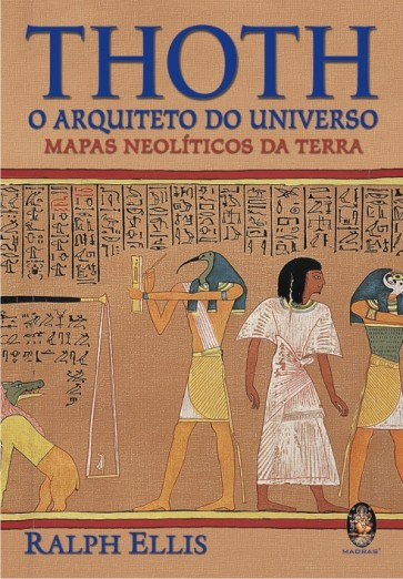 Thoth — O Arquiteto do Universo