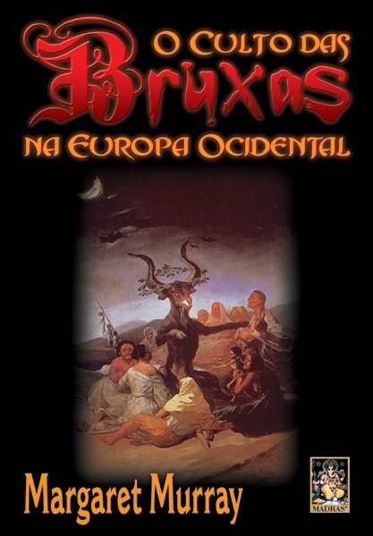 Culto das Bruxas na Europa Ocidental Livros de holística