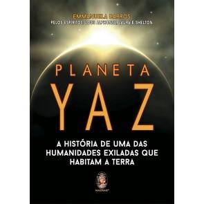 Planeta Yaz  - A História de uma das Humanidades Exiladas que Habitam a Terra