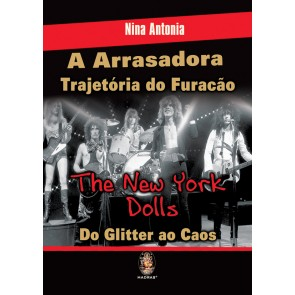 Arrasadora Trajetória do Furacão The New York Dolls