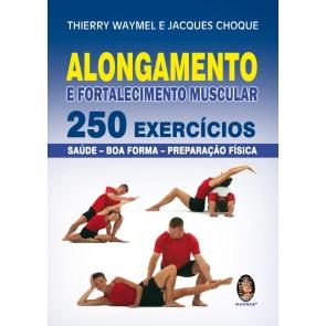 Alongamento e Fortalecimento Muscular