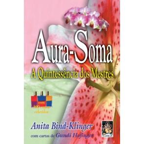 Aura-Soma - A Quintessência dos Mestres