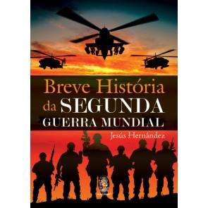 Breve História da Segunda Guerra Mundial