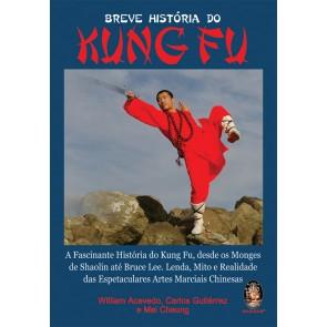 Breve História do Kung Fu
