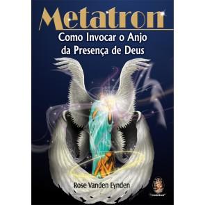 Metatron - Como Invocar o Anjo da Presença de Deus