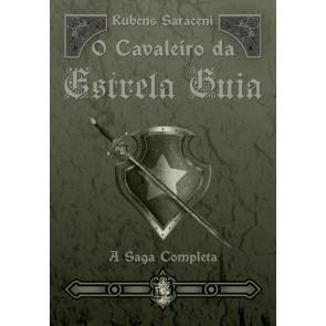 O Cavaleiro da Estrela Guia - A Saga Completa