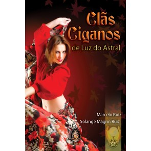 Clãs Ciganos de Luz do Astral