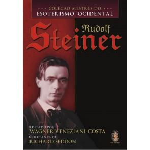 Coleção Mestres do Esoterismo Ocidental - Rudolf Steiner