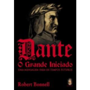 Dante, O Grande Iniciado