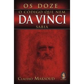 Os Doze - O Código Que Nem Da Vinci Sabia