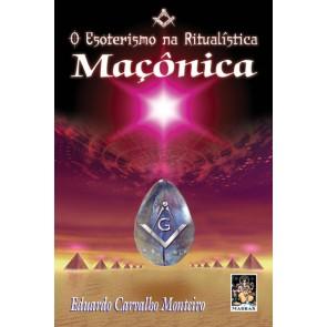 Esoterismo na Ritualística Maçônica