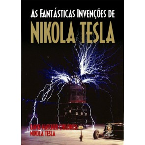 As Fantásticas Invenções de Nikola Tesla