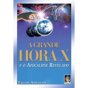 Grande Hora X e o Apocalipse Revelado