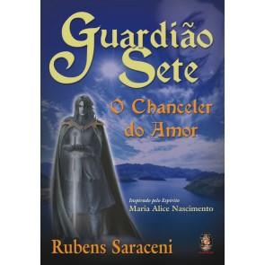 Guardião Sete - O Chanceler do Amor