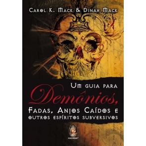 Um Guia para Demônios, Fadas, Anjos Caídos e outros