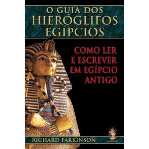 O Guia dos Hieróglifos Egípcios
